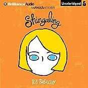 Shingaling: A Wonder Story | R. J. Palacio