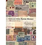 img - for Collecting Paper Money: A Beginner's Guide book / textbook / text book
