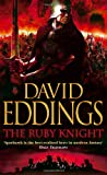 David Eddings The Ruby Knight: Book Two of the Elenium