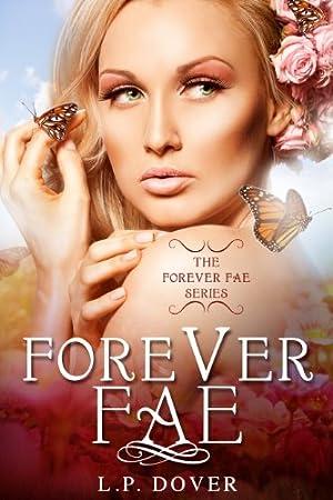 Forever Fae (Forever Fae Series)