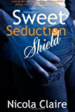 img - for Sweet Seduction Shield (Sweet Seduction, Book 5) (Volume 5) book / textbook / text book
