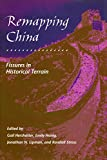 img - for Remapping China: Fissures in Historical Terrain (Irvine Studies in the Humanities) book / textbook / text book