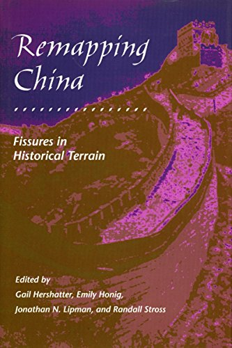 Remapping China: Fissures in Historical Terrain (Irvine Studies in the Humanities) PDF