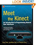Meet the Kinect: An Introduction to P...