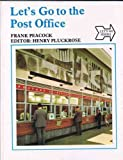 img - for Let's Go to the Post Office (Let's Go Series) book / textbook / text book