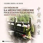 Les Tr�sors de la m�decine chinoise p...