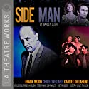 Side Man (Dramatized)  by Warren Leight Narrated by Frank Wood, Garret Dillahunt, Christine Lahti, Kyle Colerider-Krugh, Kevin Geer, Joseph Lyle Taylor, Stephanie Zimbalist