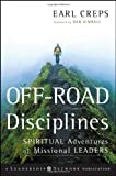 Off-Road Disciplines: Spiritual Adventures of Missional Leaders