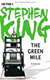 Stephen King The Green Mile: Roman