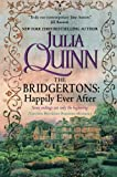 The Bridgertons: Happily Ever After (0061233005) by Quinn, Julia