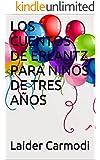 LOS CUENTOS DE ERLANTZ PARA NIÑOS DE TRES AÑOS: Vol. 2