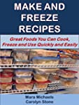 Make and Freeze Recipes: Great Foods...