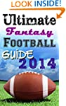 Ultimate Fantasy Football Guide 2014
