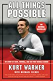 img - for All Things Possible: My Story of Faith, Football, and the First Miracle Season book / textbook / text book