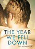 The Year We Fell Down (The Ivy Years Book 1) (English Edition)