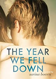 The Year We Fell Down (The Ivy Years Book 1)