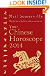 Your Chinese Horoscope 2014: What The...