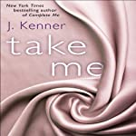 Take Me: A Stark Ever After Novella (       UNABRIDGED) by J. Kenner Narrated by Sofia Willingham