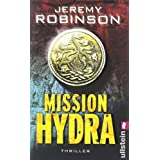 "Mission Hydra: Thriller (Ein Delta-Team-Thriller, Band 1)von ""Jeremy Robinson"""