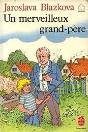 Un  Merveilleux grand-père