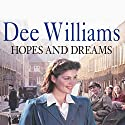 Hopes and Dreams Audiobook by Dee Williams Narrated by Kim Hicks