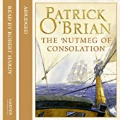 The Nutmeg of Consolation: Aubrey-Maturin, Book 14 | Patrick O'Brian