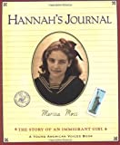 Hannah's Journal: The Story of an Immigrant Girl (0152163298) by Moss, Marissa