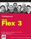 img - for Professional Adobe Flex 3 (Wrox Programmer to Programmer) book / textbook / text book