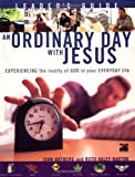 img - for An Ordinary Day with Jesus (Leader's Guide) book / textbook / text book