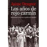 Los años de rojo carmín. Memorias de un cura republicano español