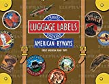 American Byways Luggage Labels (Travel Stickers)