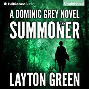 The Summoner: Dominic Grey, Book 1 | [Layton Green]