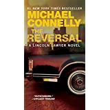 The Reversal (Mickey Haller Series Book 4) ~ Michael Connelly