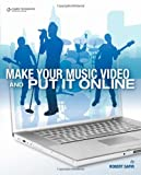 img - for Make Your Music Video and Put It Online by Robert Safir (2010-01-12) book / textbook / text book