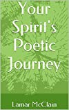 Your Spirits Poetic Journey