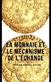 img - for La Monnaie et le m canisme de l' change (French Edition) book / textbook / text book