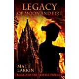 Legacy of Moon and Fire (Skyfall Trilogy)