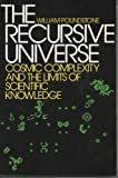 Recursive Universe: Cosmic Complexity and the Limits of Scientific Knowledge (0809252023) by Poundstone, William