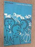 The Daniel Jazz - A Short Cantata For Unison Voices And Piano