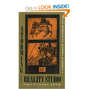 Storming the Reality Studio: A Casebook of Cyberpunk & Postmodern Science Fiction by Larry McCaffery