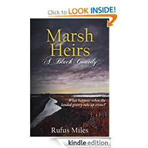 Marsh Heirs - A Black Comedy Rufus Miles