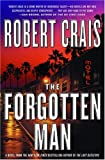 The Forgotten Man: A Novel (Elvis Cole Novels)