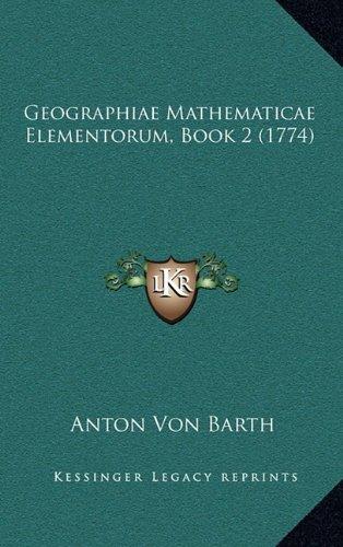Geographiae Mathematicae Elementorum, Book 2 (1774)