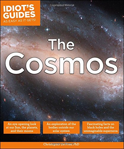 Idiot'S Guides: The Cosmos