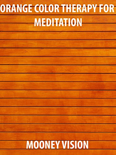 Orange Color Therapy For Meditation