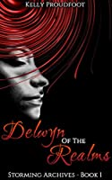 Delwyn of the Realms: Storming Archives - Book 1 [Kindle Edition]