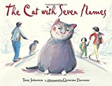The Cat with Seven Names (1580893813) by Johnston, Tony