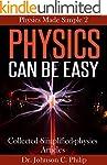 Physics Made Simple II (English Edition)