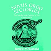 Novus Ordo Seclorum | [Forrest McDonald]