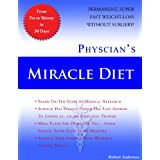 Physician's Miracle Diet ~ Robert Anderson